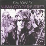 Kim Fowley - Animal God Of The Streets lp (Vinyl Lovers)